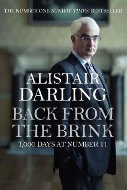 Darling, Alistair / Back from the Brink (Hardback)