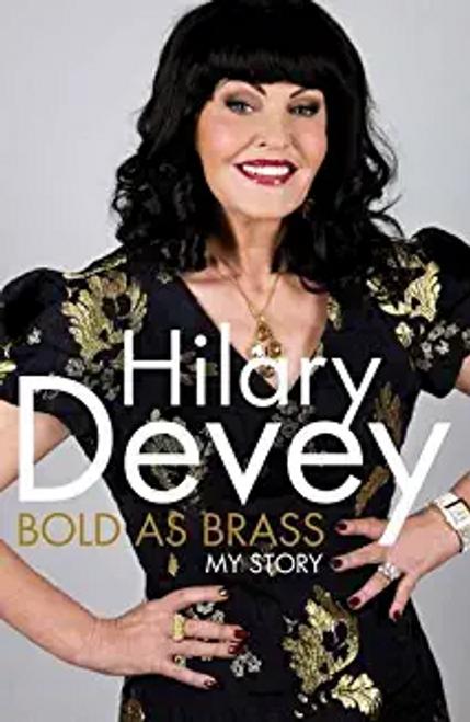 Devey, Hilary / Bold As Brass (Large Paperback)
