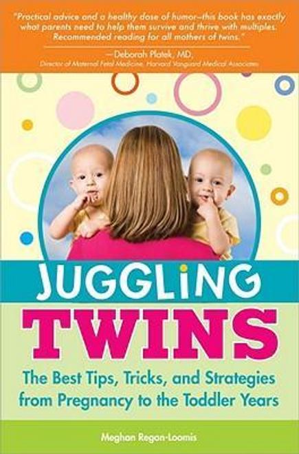 Regan-Loomis, Meghan / Juggling Twins (Large Paperback)