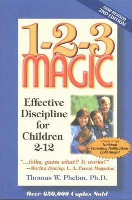 Phelan, Thomas W. / 1-2-3 Magic (Large Paperback)
