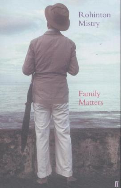Mistry, Rohinton / Family Matters (Large Paperback)