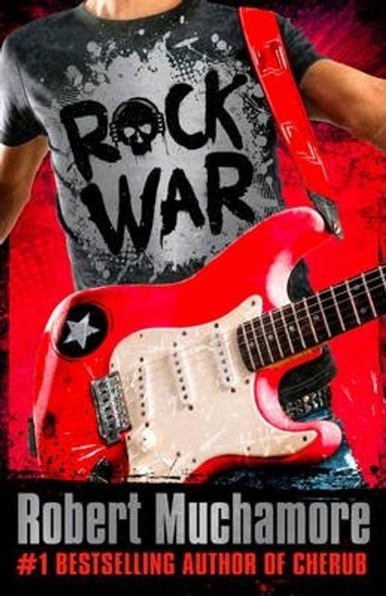 Muchamore, Robert / Rock War: 1: Rock War (Large Paperback)