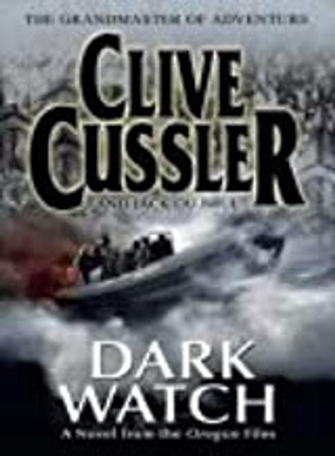 Cussler, Clive / Dark Watch (Large Paperback)