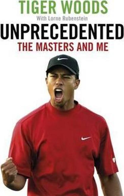 Woods, Tiger / Unprecedented (Large Paperback)