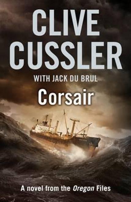 Cussler, Clive / Corsair : Oregon Files #6 (Large Paperback)