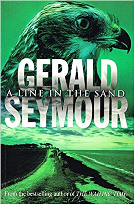 Seymour, Gerald / A Line In The Sand (Large Paperback)