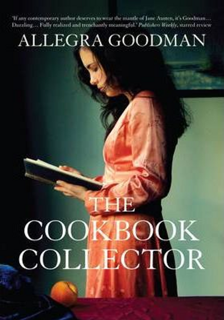 Goodman, Allegra / The Cookbook Collector (Large Paperback)