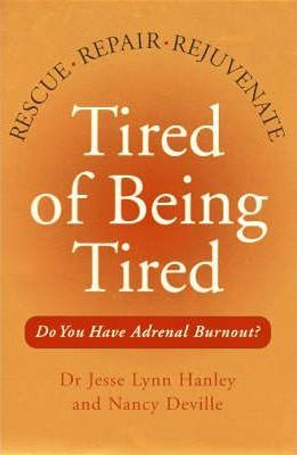 Hanley, Jesse / Tired of Being Tired (Large Paperback)