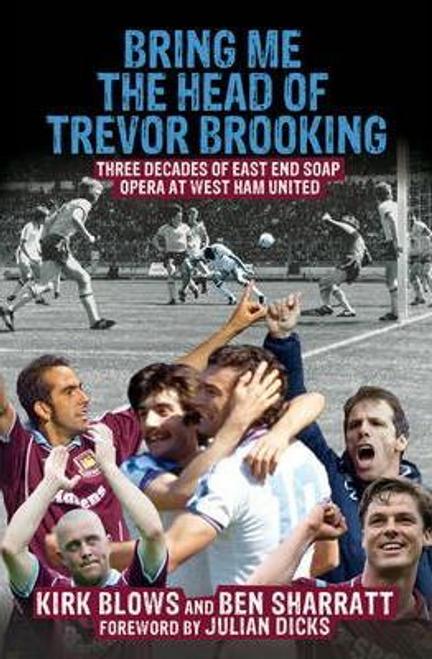 Sharratt, Ben / Bring Me the Head of Trevor Brooking (Large Paperback)