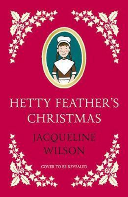 Wilson, Jacqueline / Hetty Feather's Christmas (Large Paperback)