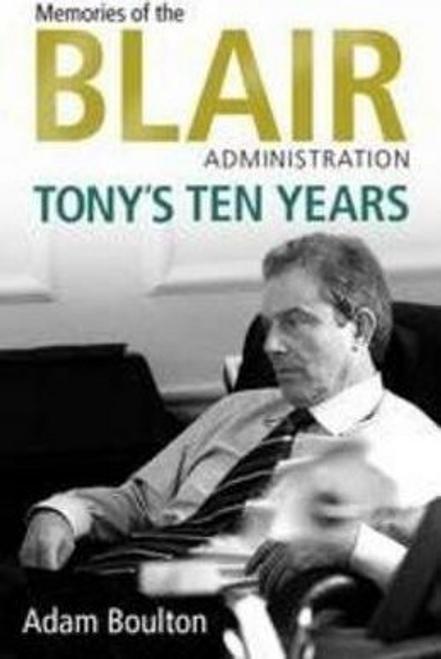 Boulton, Adam / Tony's Ten Years (Large Paperback)