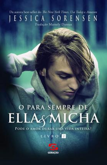 Sorensen, Jessica / O Para Sempre de Ella & Micha (Large Paperback)