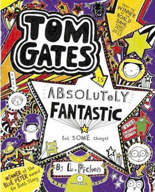 Pichon, Liz / Tom Gates is Absolutely Fantastic... at some things ( Tom Gates Series - Book 5)  (Large Paperback)