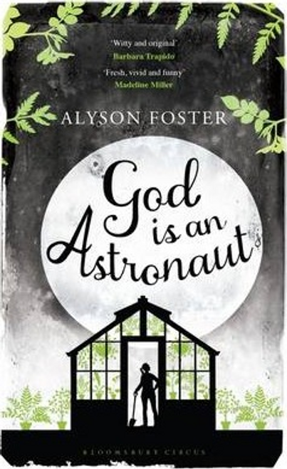 Foster, Alyson / God is an Astronaut (Large Paperback)