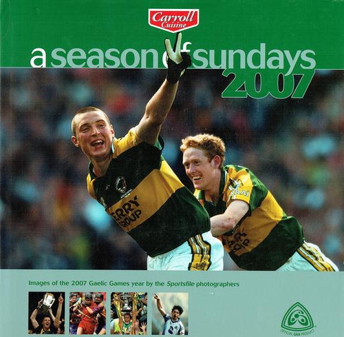 Sportsfile - A Season of Sundays - 2007 - HB  - Photography - GAA