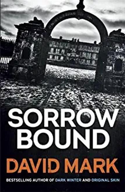 Mark, David / Sorrow Bound (Large Paperback)