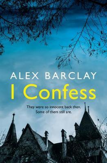 Barclay, Alex / I Confess (Large Paperback)