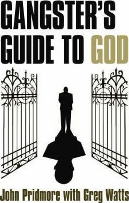 Pridmore, John / A Gangster's Guide to God (Large Paperback)