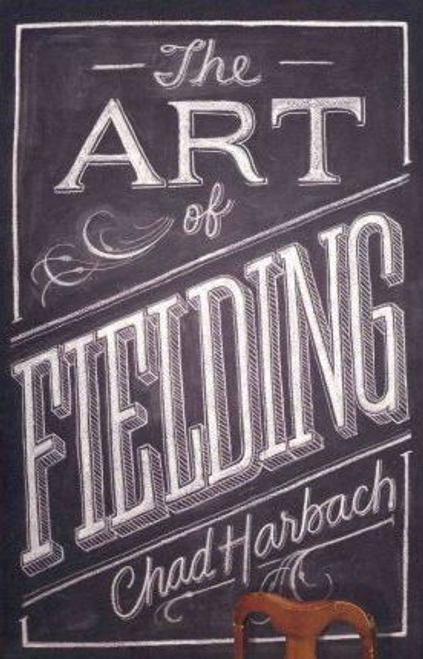 Harbach, Chad / The Art of Fielding (Large Paperback)