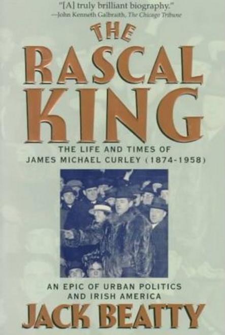 Beatty, Jack / The Rascal King (Large Paperback)