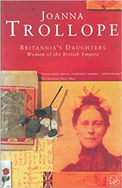 Trollope, Joanna / Britannia's Daughters (Large Paperback)