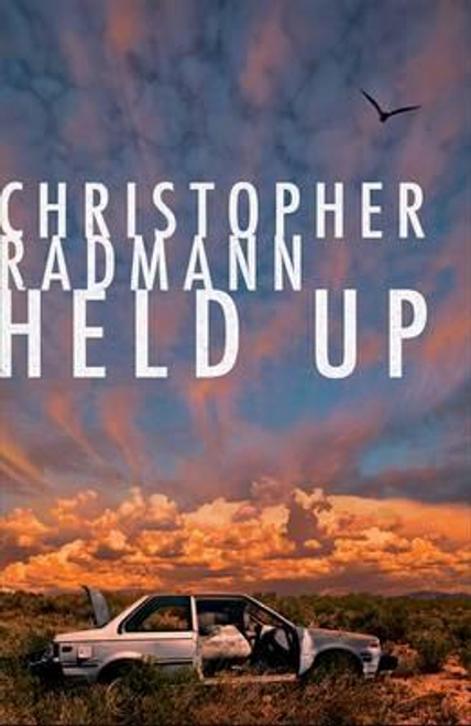 Radmann, Christopher / Held Up (Large Paperback)