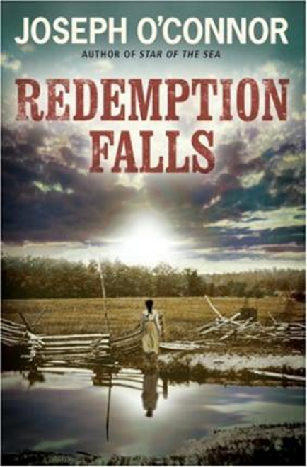 O'Connor, Joseph / Redemption Falls (Large Paperback)