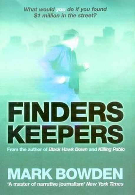 Bowden, Mark / Finders Keepers (Large Paperback)