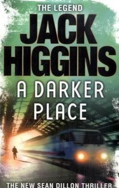 Higgins, Jack / A Darker Place (Large Paperback)