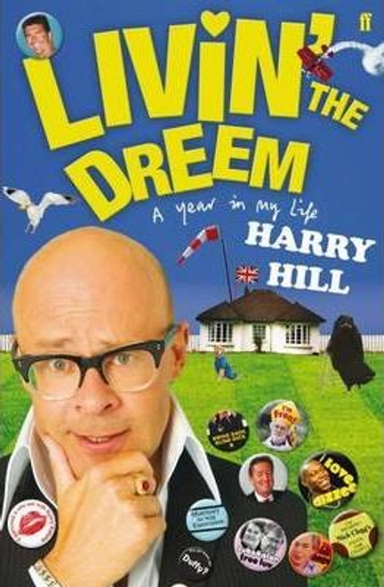 Hill, Harry / Livin' the Dreem (Large Paperback)
