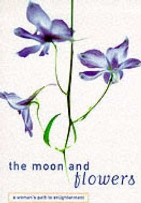 Kalyanavaca / The Moon and Flowers (Large Paperback)
