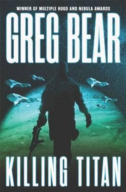 Bear, Greg / Killing Titan (Large Paperback)
