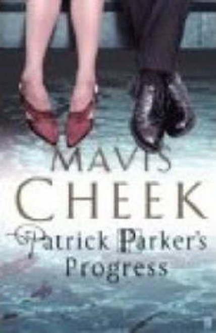Cheek, Mavis / Patrick Parker's Progress (Large Paperback)