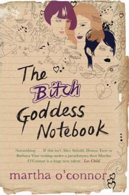 O'Connor, Martha / Bitch Goddess Notebook (Large Paperback)
