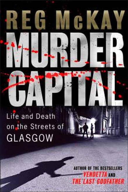 McKay, Reg / Murder Capital (Large Paperback)