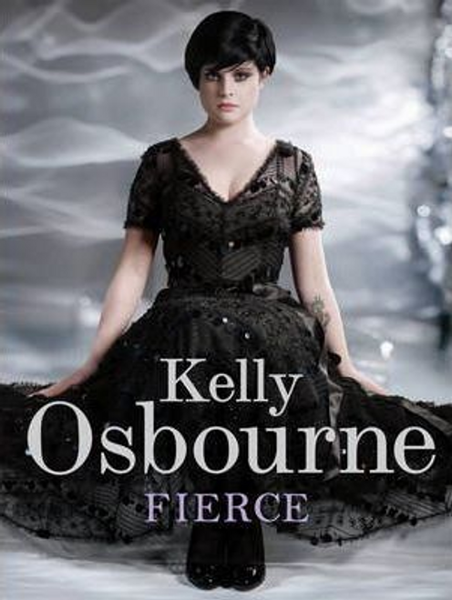 Osbourne, Kelly / Fierce (Large Paperback)