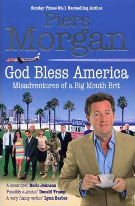 Morgan, Piers / God Bless America (Large Paperback)