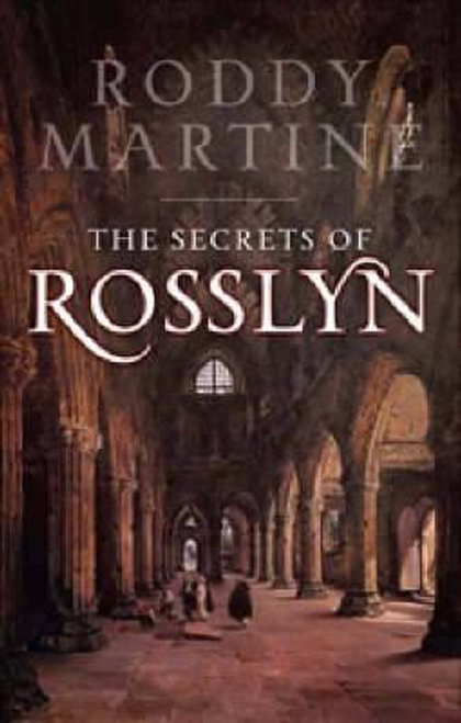 Martine, Roddy / The Secrets of Rosslyn (Large Paperback)