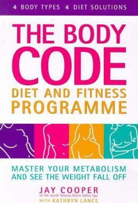 Cooper, Jay / Body Code Diet and Fitness Programme (Large Paperback)