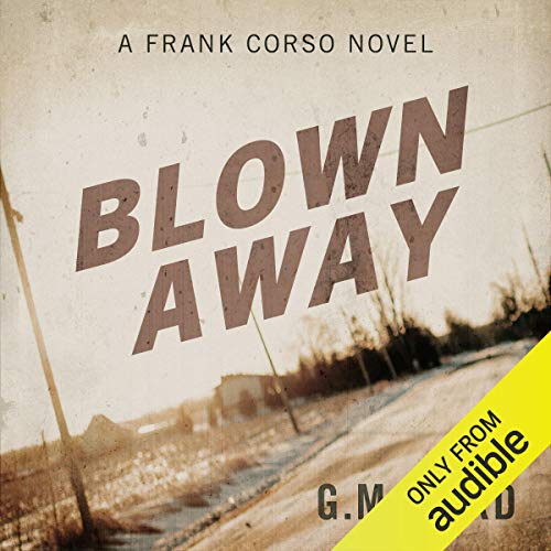 Ford, G. M. / Blown Away (Large Paperback)