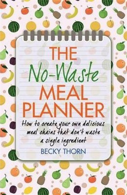 Thorn, Becky / The No-Waste Meal Planner (Large Paperback)
