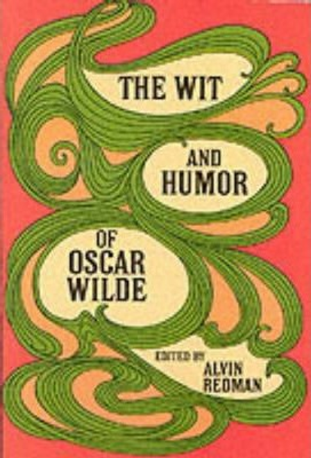 Wilde, Oscar / The Wit and Humour of Oscar Wilde (Large Paperback)
