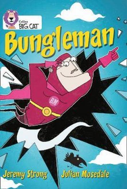 Strong, Jeremy / Bungleman (Large Paperback)