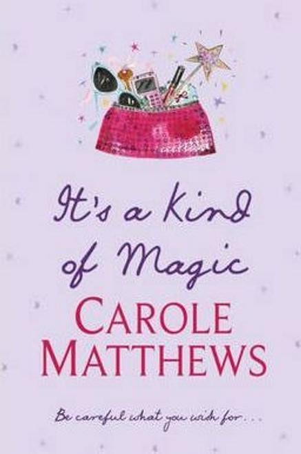 Matthews, Carole / It's a Kind of Magic (Large Paperback)