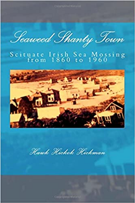 Hickman, Hawk Hickok / Seaweed Shanty Town (Large Paperback)