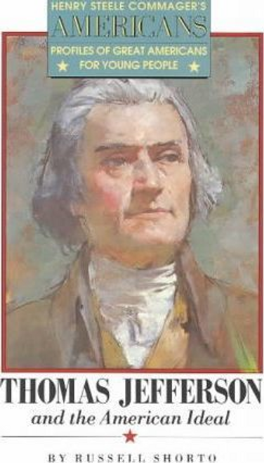 Shorto, Russell / Thomas Jefferson and the American Ideal (Large Paperback)