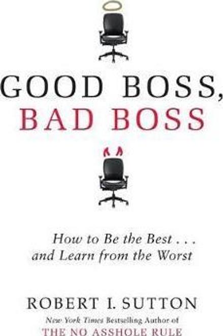 Sutton, Robert / Good Boss, Bad Boss (Large Paperback)