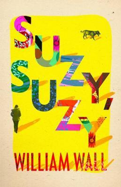 Wall, William / Suzy Suzy (Large Paperback)