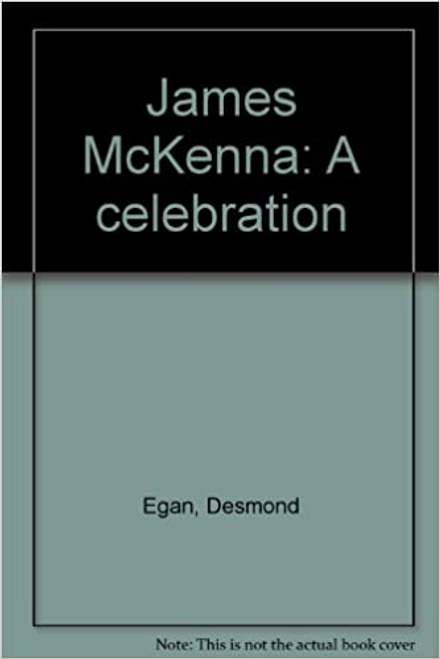 Desmond, Egan / James McKenna: A celebration (Large Paperback)