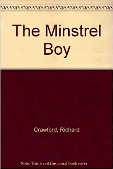 Crawford, Richard / The Minstrel Boy (Large Paperback)
